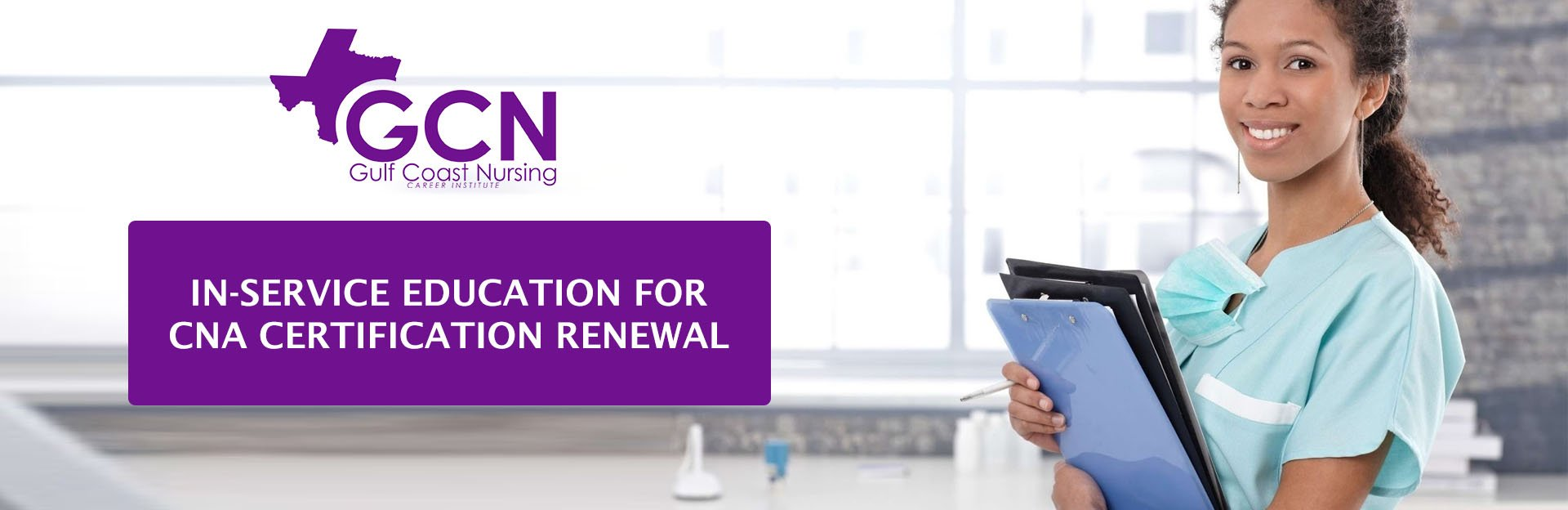 In-service Education for CNA Certification Renewal